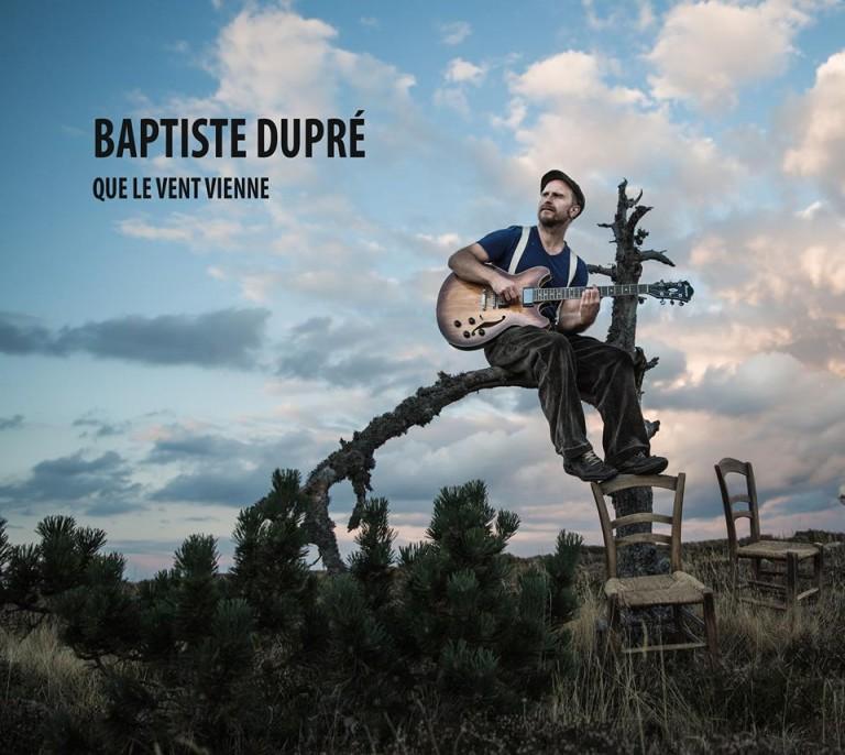 baptiste-dupré-que-le-vent-vienne-768x686
